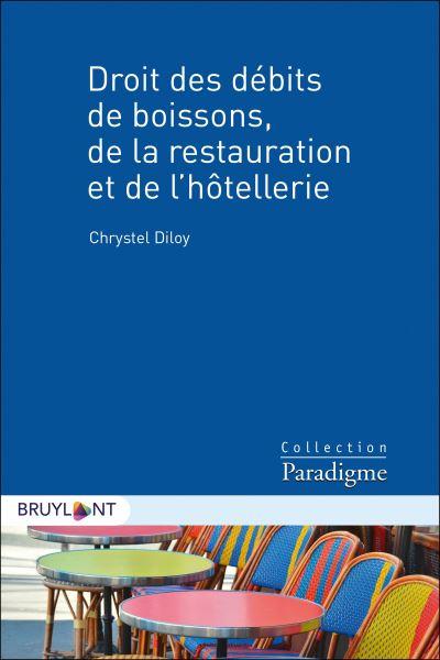 Droit des débits de boissons de la restauration et de l'hôtellerie